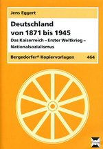 Deutschland von 1871 - 1945: Unterrichtsmaterial 1