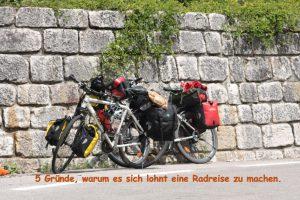 5 Gründe, warum du mal eine Radreise machen solltest