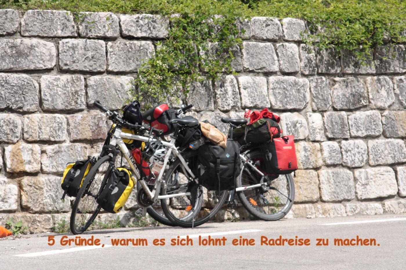 5 Gründe, warum du mal eine Radreise machen solltest 4