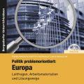 Unterrichtsmaterial Europa – eine Empfehlung 6