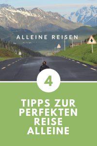 Alleine reisen –Tips zur perfekten Reise alleine