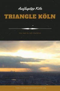 Köln von oben – Die Triangle Aussichtsplattform
