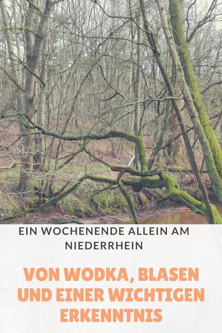 Einfach gebloggt #2: Ein Wochenende allein am Niederrhein – Von Wodka, Blasen und einer wichtigen Erkenntnis