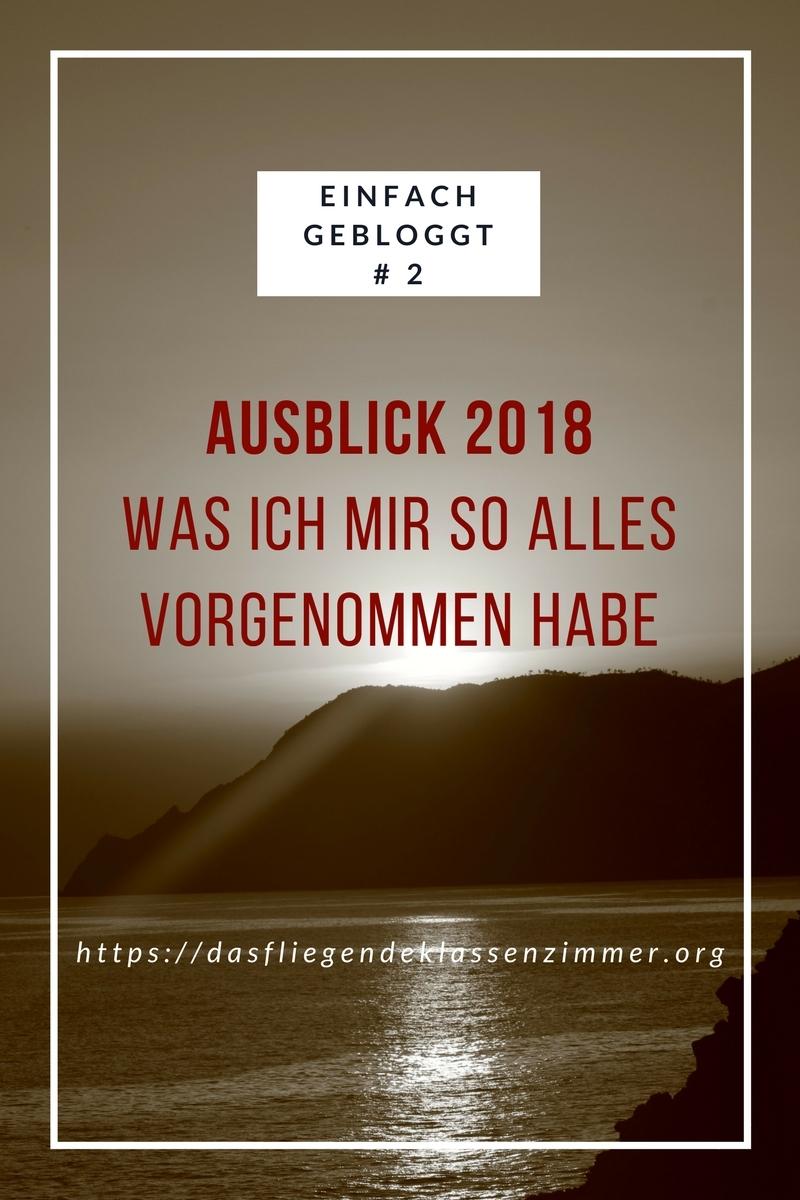 Ausblick 2018 5