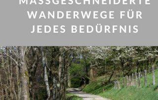 Traumschleifen: Maßgeschneiderte Wanderwege für jedes Bedürfnis 1