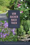 Mit dem Fahrrad von Aachen nach Trier