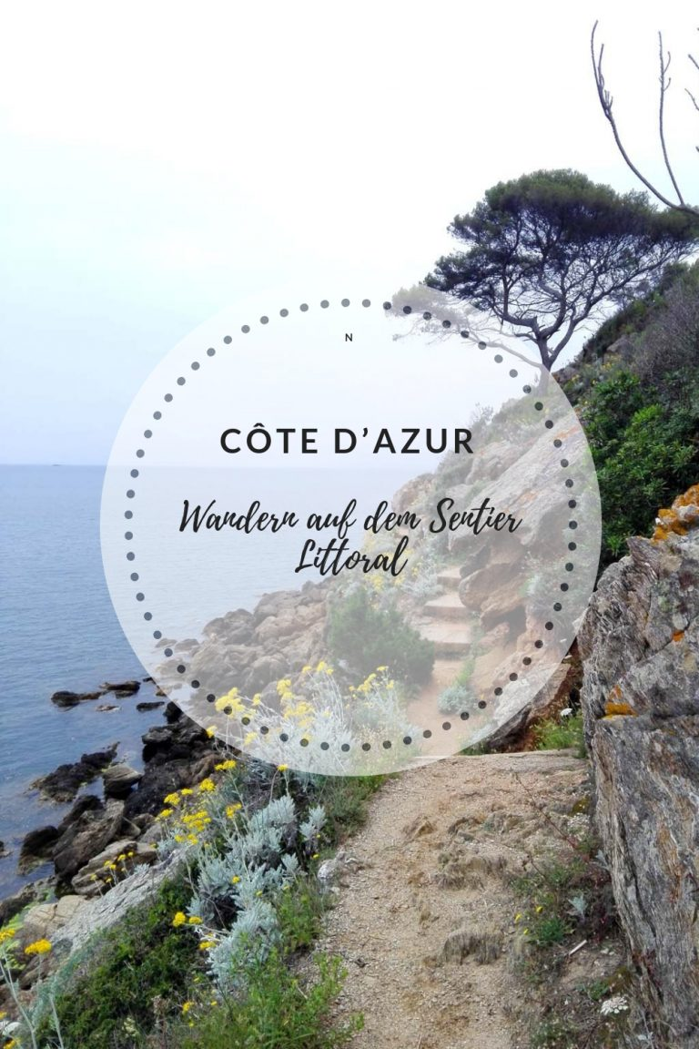 Der Sentier Littoral – Wandern an der Côte d'Azur