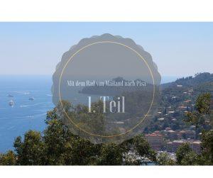 Von Mailand nach Pisa mit dem Rad – 1. Teil: Von Mailand entlang der Trebbia nach Genua