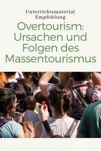 Unterrichtsmaterial Empfehlung: Overtourism-Ursachen und Folgen des Massentourismus
