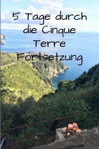 Fünf Tage zu Fuß durch die Cinque Terre – Fortsetzung