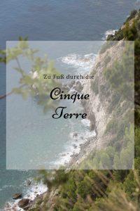 Zu Fuß durch die Cinque Terre
