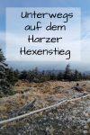 Unterwegs auf dem Harzer Hexenstieg