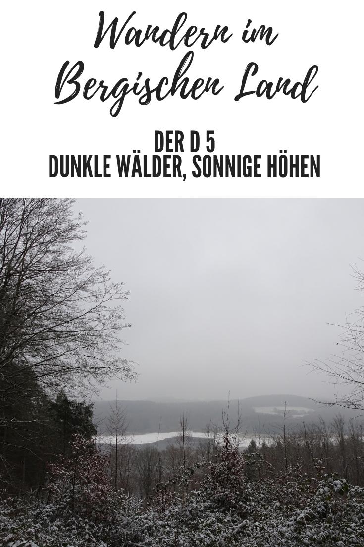Wandern im Bergischen – Der D 5 Dunkle Wälder, sonnige Höhen