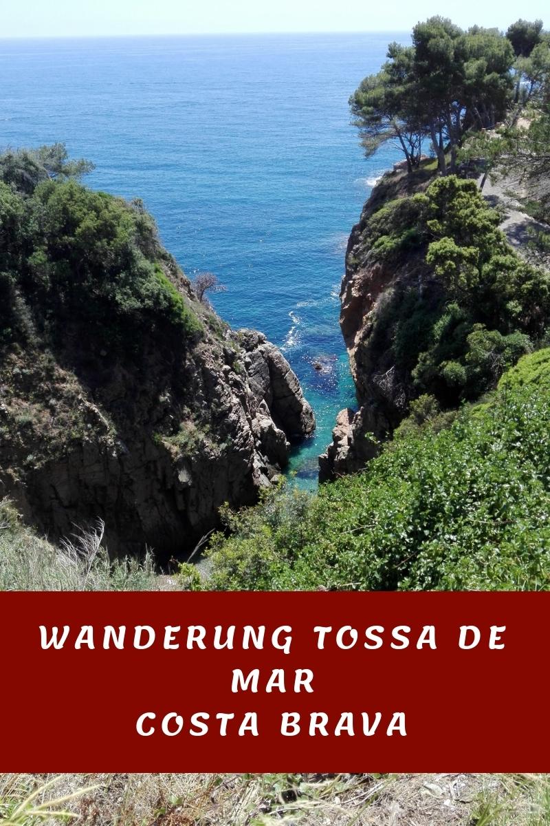 Wanderung Tossa de Mar