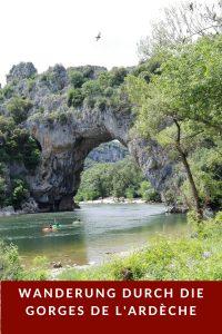 Wanderung durch die Schlucht der Ardèche