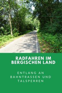 Radfahren im Bergischen Land: Entlang an Bahntrassen und Talsperren