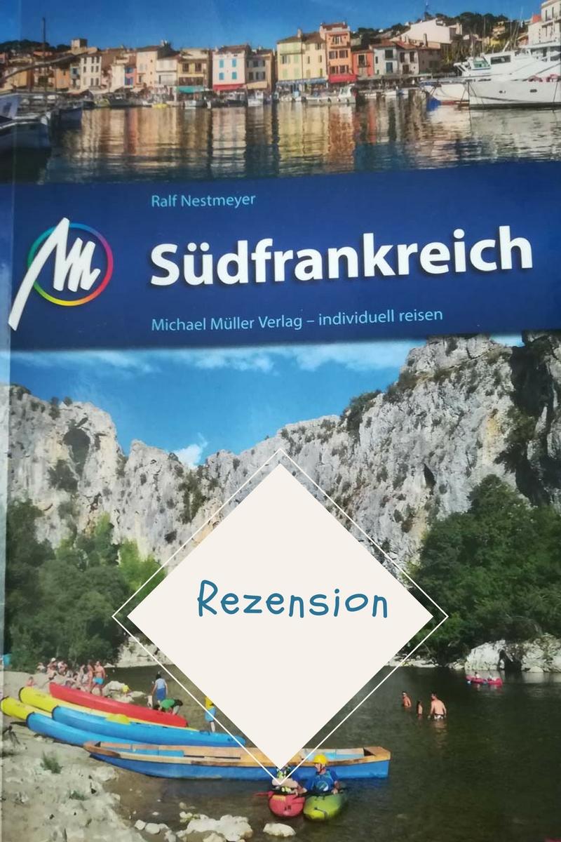 Rezension: Michael Müller Reiseführer Südfrankreich