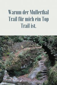 Warum der Mullerthal Trail für mich ein Top Trail ist