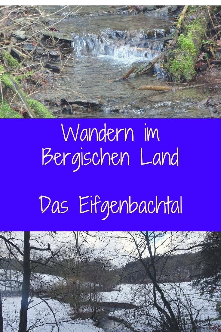 Kurze Wanderung durch das Eifgenbachtal